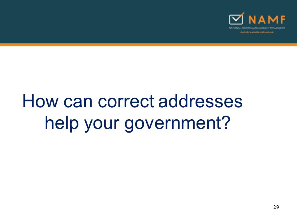 How can correct addresses help your government 29