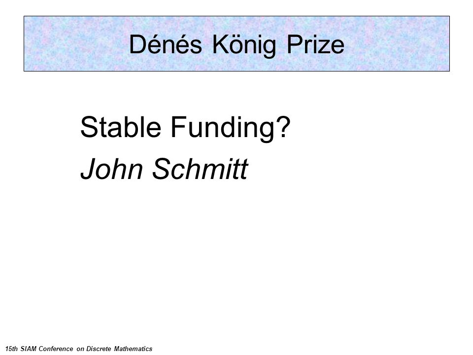 Next Conference: PP12 Stable Funding.