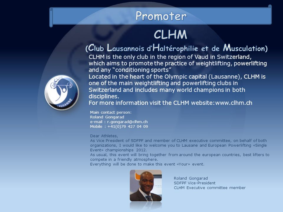 CLHM is the only club in the region of Vaud in Switzerland, which aims to promote the practice of weightlifting, powerlifting and any conditioning spo