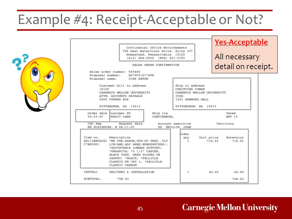 45 Example #4: Receipt-Acceptable or Not? Yes-Acceptable All necessary detail on receipt.
