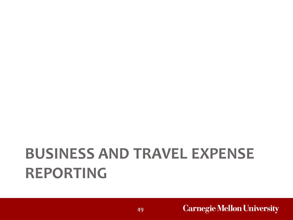 49 BUSINESS AND TRAVEL EXPENSE REPORTING