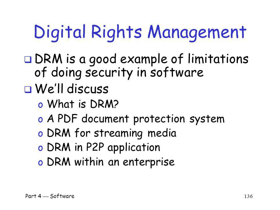 Part 4 Software 135 Digital Rights Management