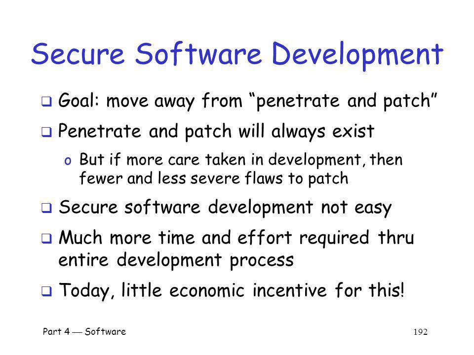 Part 4 Software 191 Software Development General software development model o Specify o Design o Implement o Test o Review o Document o Manage o Maint