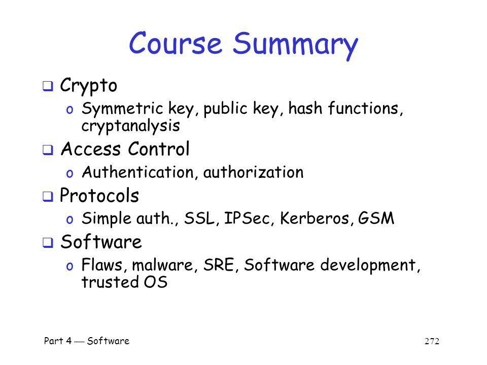 Part 4 Software 271 Software Summary Operating systems and security o How does OS enforce security.