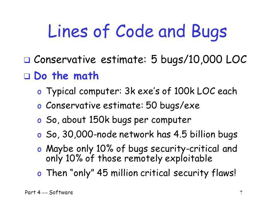 Part 4 Software 6 Complexity Complexity is the enemy of security, Paul Kocher, Cryptography Research, Inc.