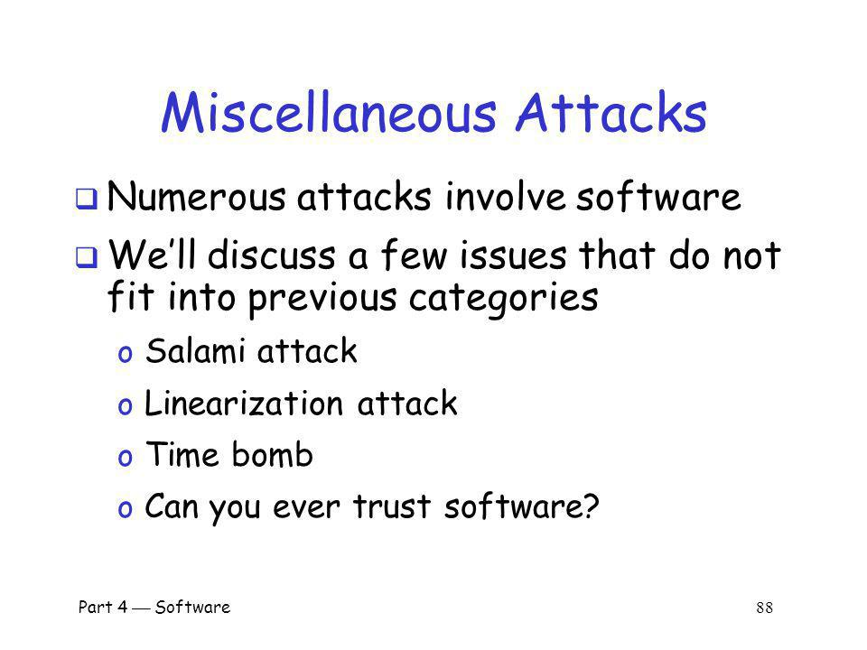 Part 4 Software 87 Miscellaneous Software-Based Attacks