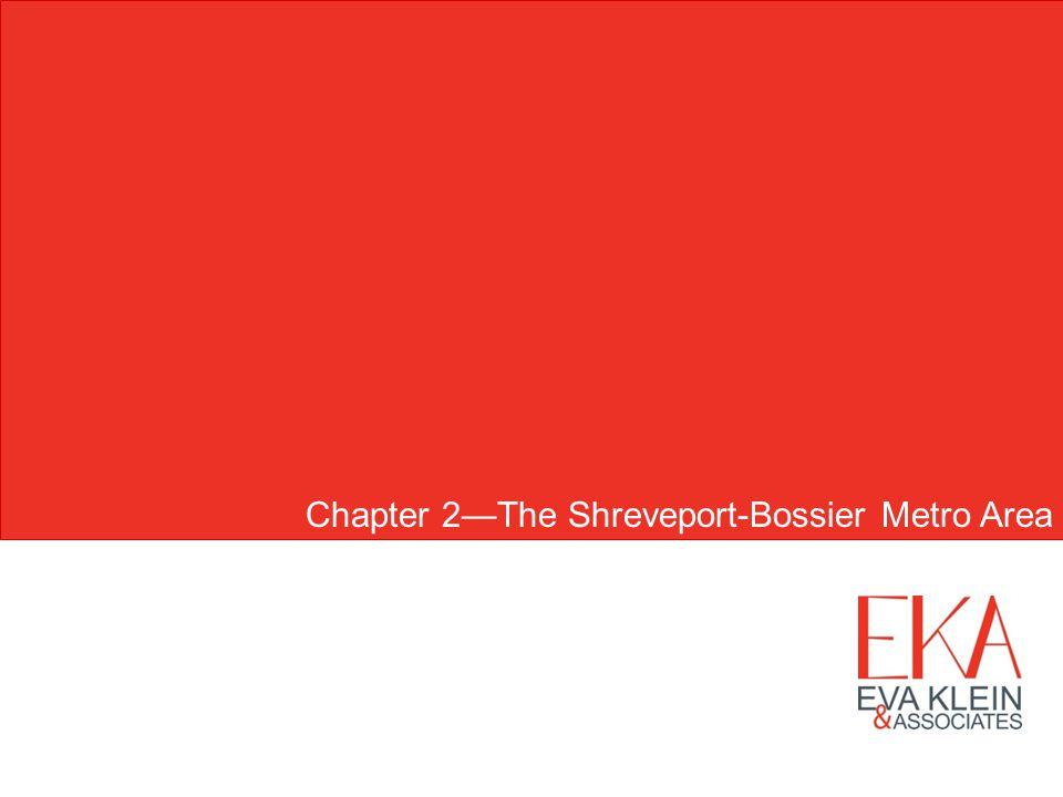 Chapter 2The Shreveport-Bossier Metro Area