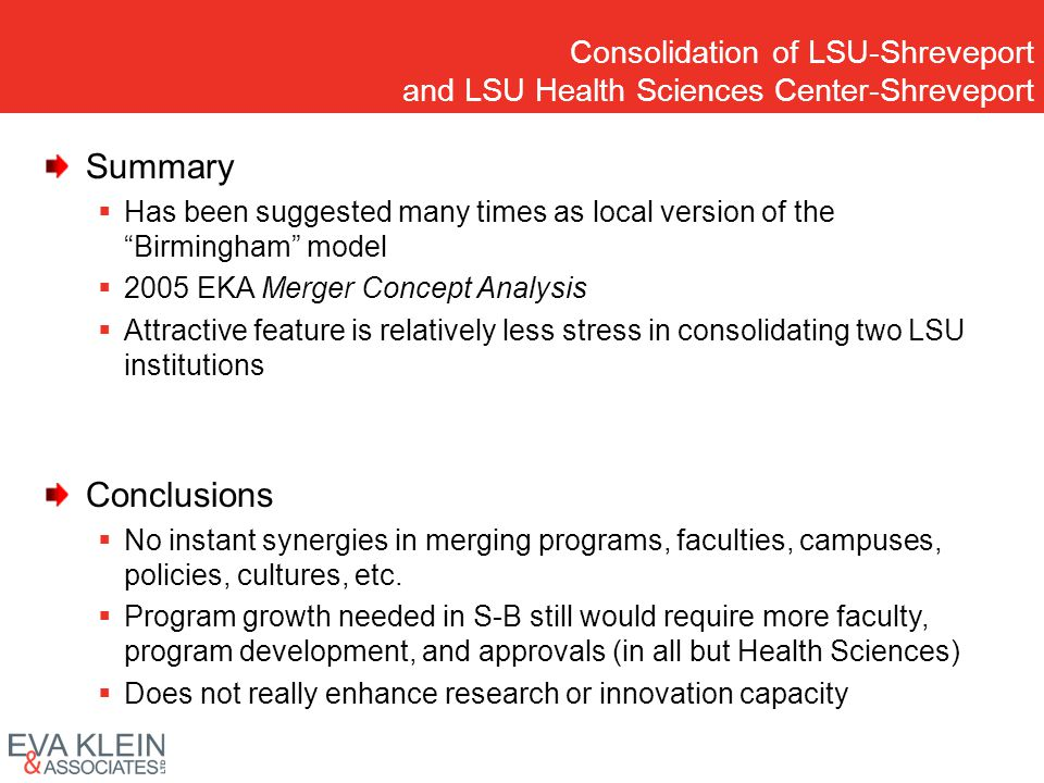Consolidation of LSU-Shreveport and LSU Health Sciences Center-Shreveport Summary Has been suggested many times as local version of the Birmingham mod