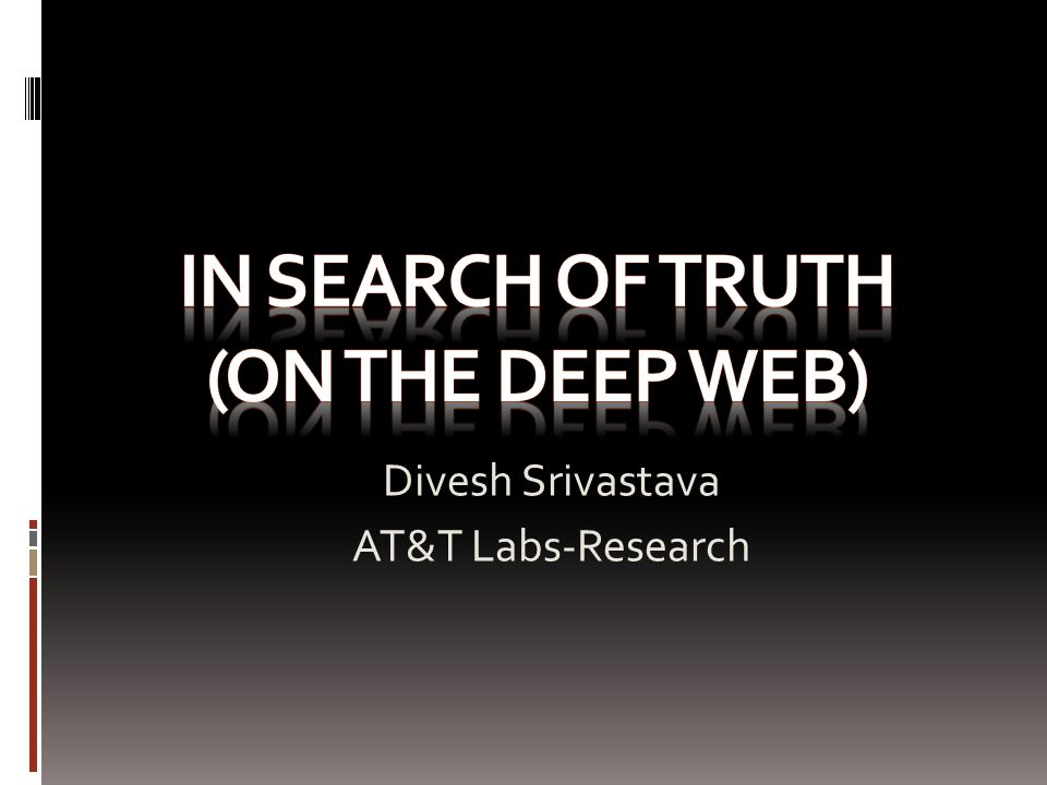 Divesh Srivastava AT&T Labs-Research
