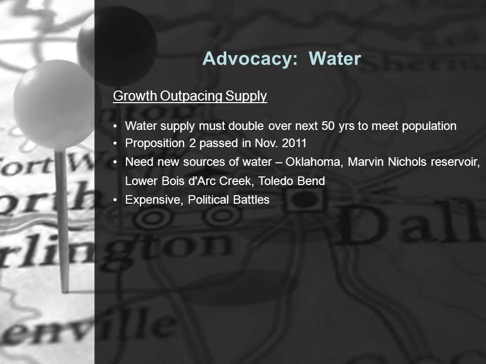 Growth Outpacing Supply Water supply must double over next 50 yrs to meet population Proposition 2 passed in Nov.