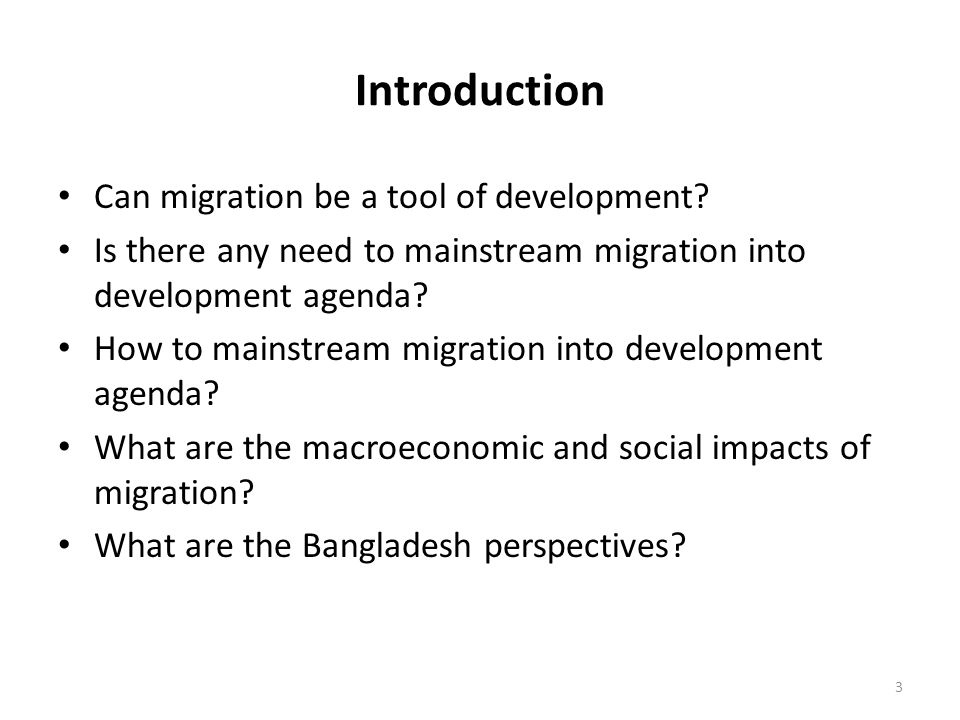 Introduction Can migration be a tool of development.