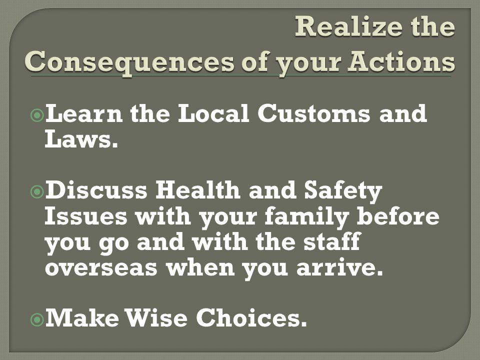 Learn the Local Customs and Laws.