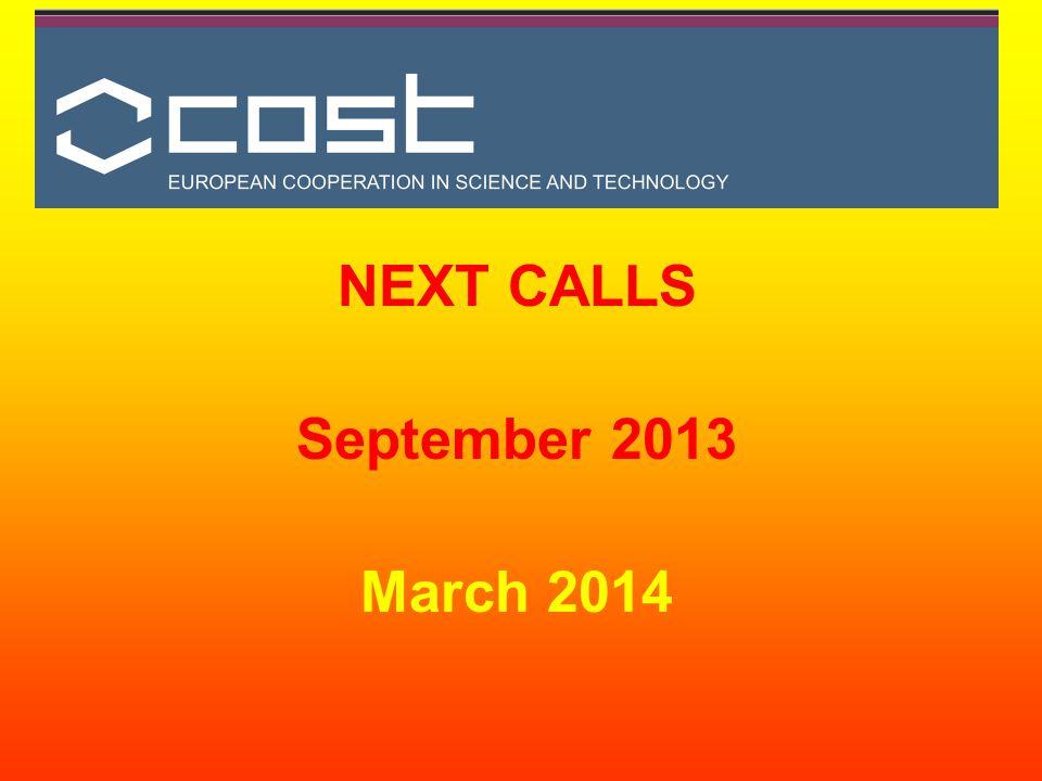 NEXT CALLS September 2013 March 2014
