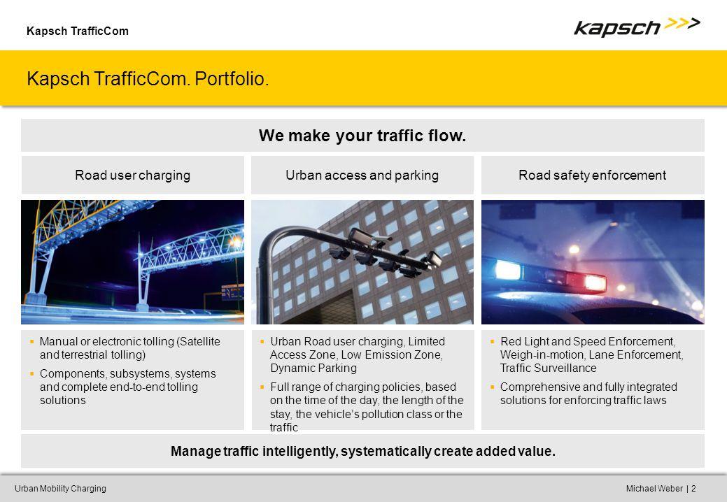 Kapsch TrafficCom |Urban Mobility ChargingMichael Weber2 Kapsch TrafficCom.