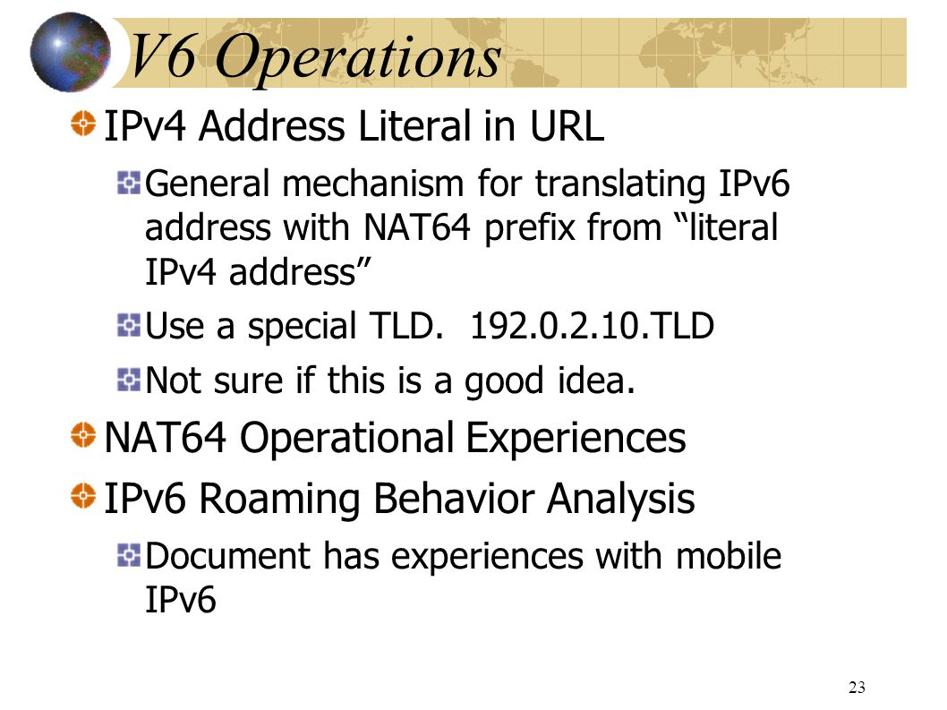 IPv4 Address Literal in URL General mechanism for translating IPv6 address with NAT64 prefix from literal IPv4 address Use a special TLD.