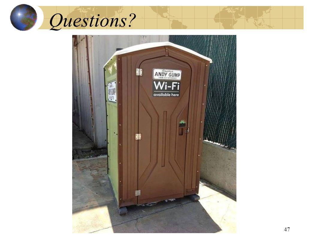 ? Questions? 47