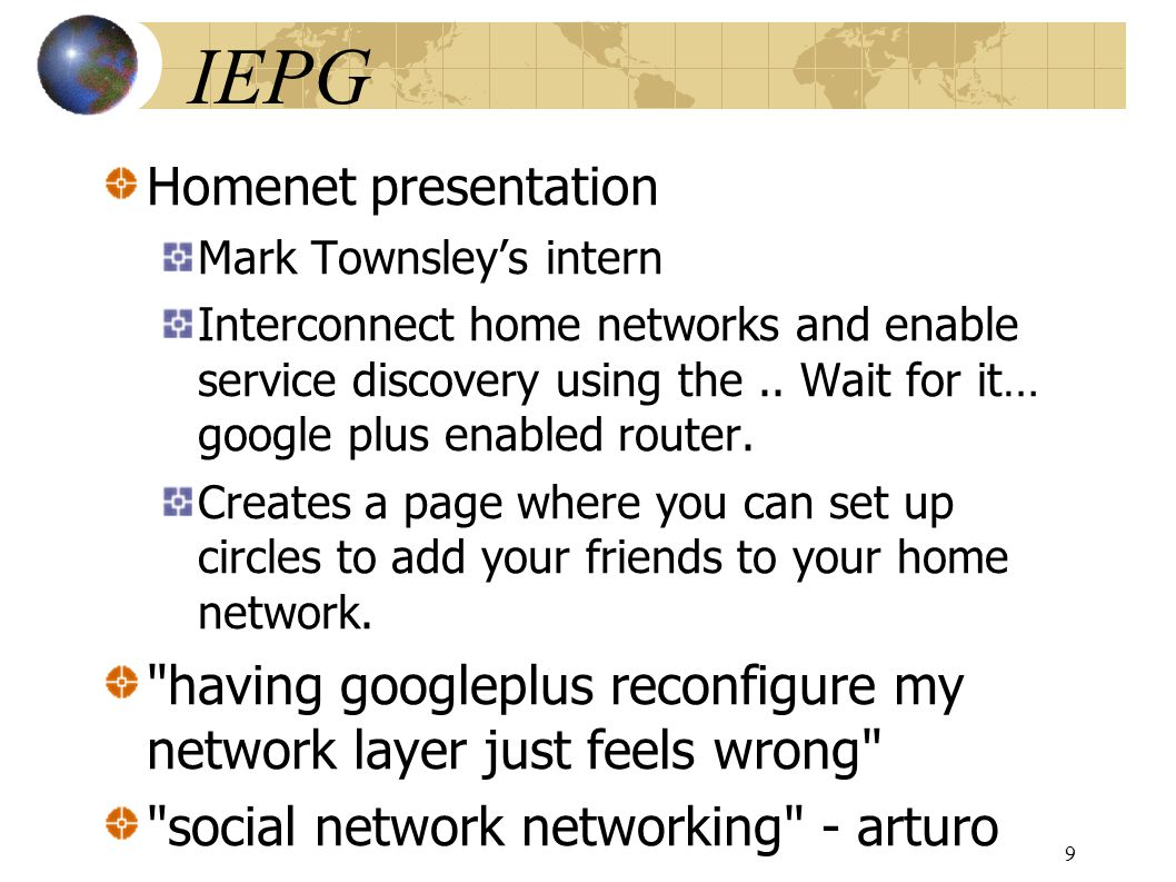 IEPG Homenet presentation Mark Townsleys intern Interconnect home networks and enable service discovery using the..
