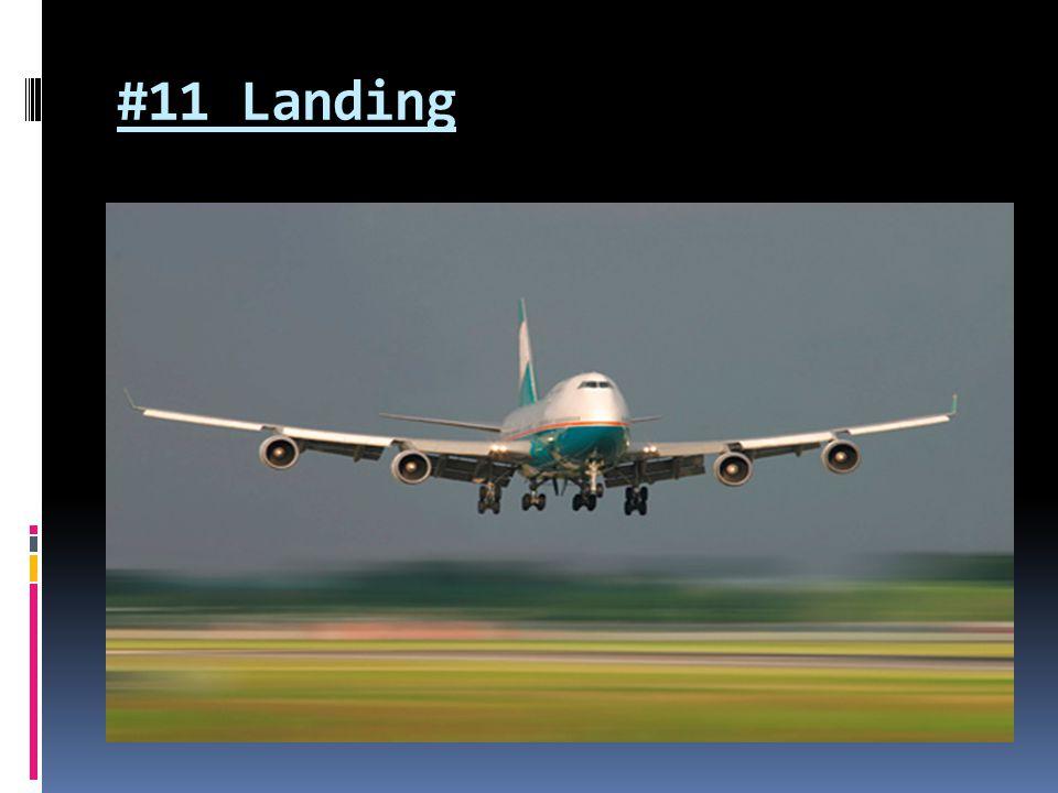 #11 Landing