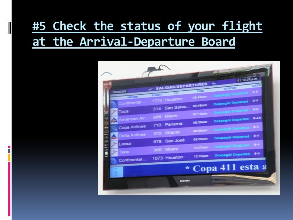 #5 Check the status of your flight at the Arrival-Departure Board