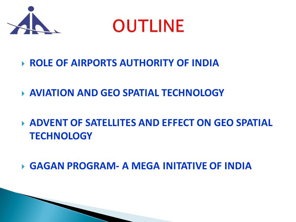 Role of AAI Managing 125 Airports 11 International Airports, 08 Customs Airports, 81 Domestic Airports and 25 Civil Enclaves at Defence Airfields.