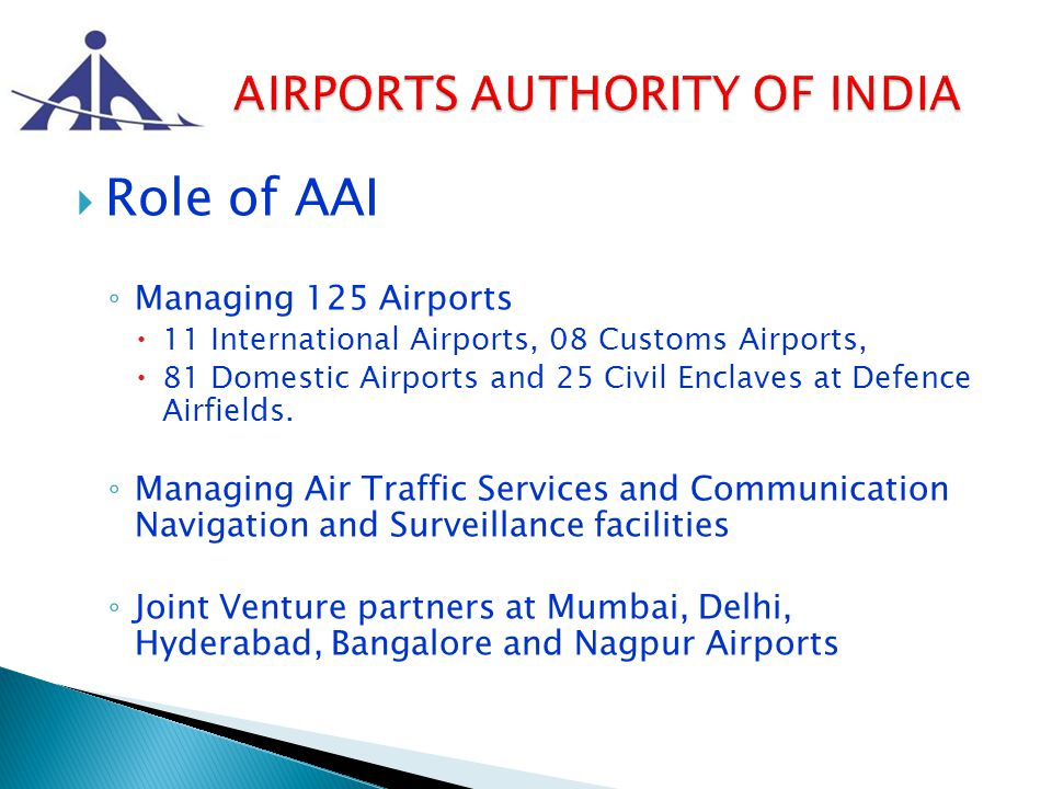 To achieve highest standards of safety and quality in air traffic services and air traffic management for providing state-of–the-art infrastructure for total customer satisfaction, contributing to economic growth and prosperity of the nation