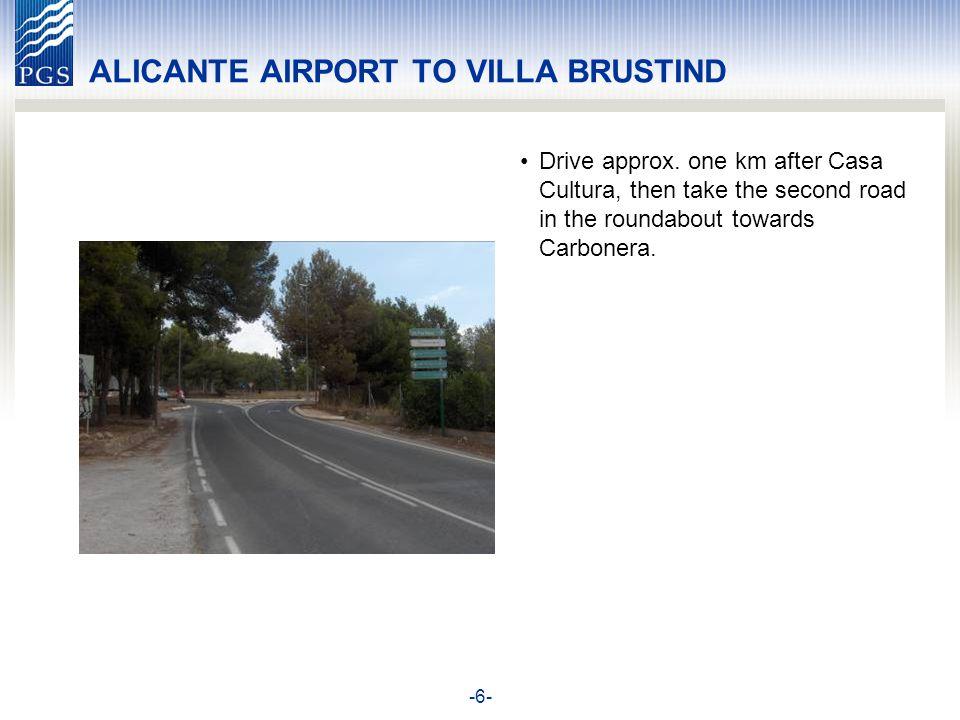 -6- ALICANTE AIRPORT TO VILLA BRUSTIND Drive approx.