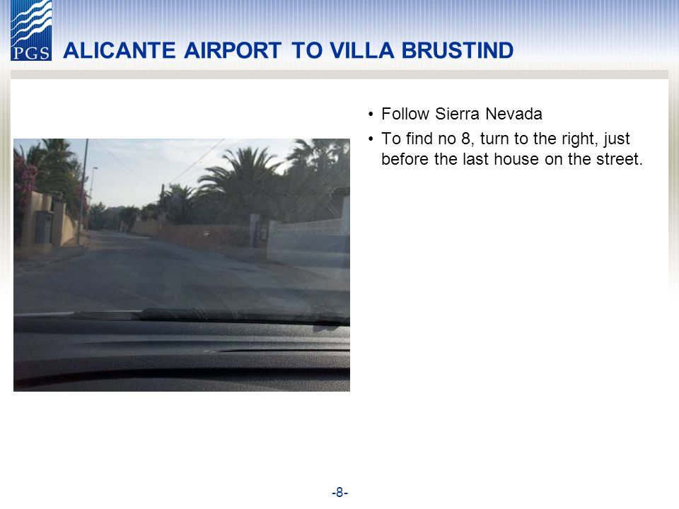 -9- ALICANTE AIRPORT TO VILLA BRUSTIND The main entrance seen from the parking area.