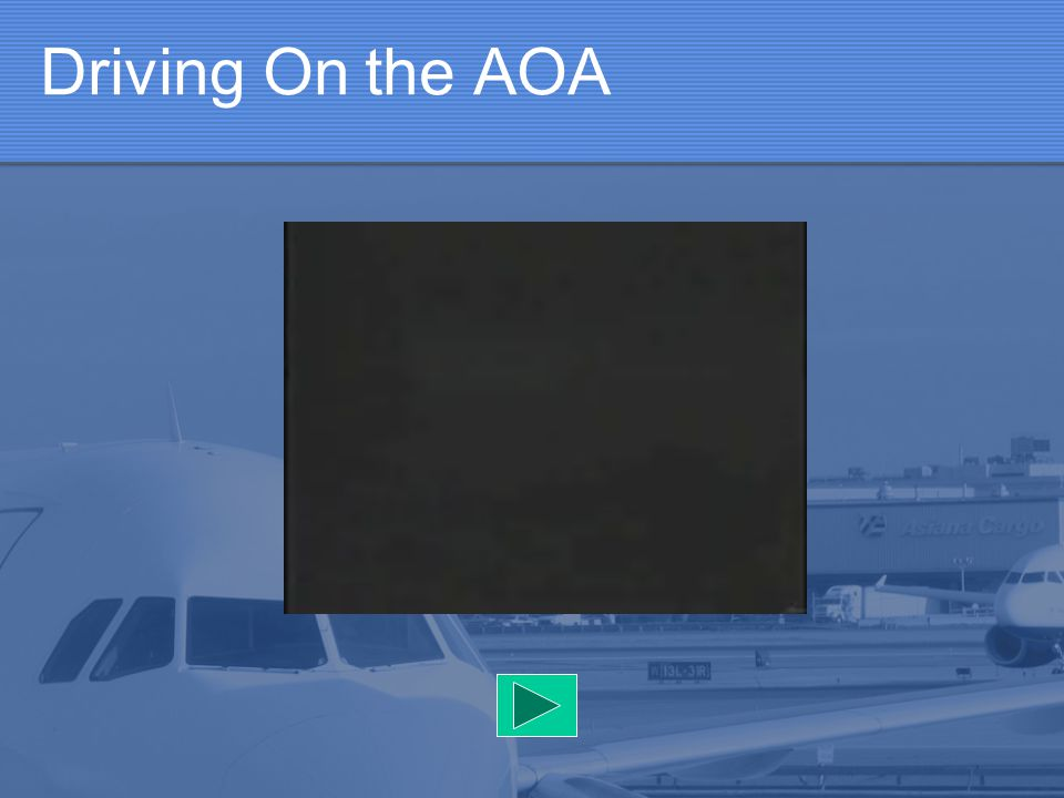 Driving On the AOA