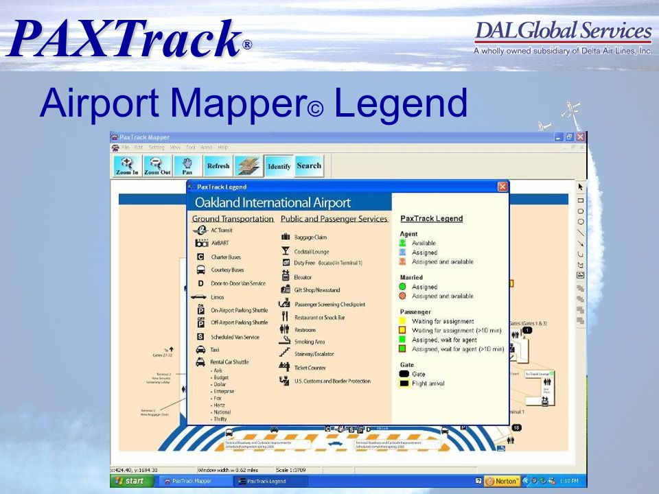PAXTrack ® Copyrighted © 2008 DALGlobal Services, LLC Airport Mapper © Legend
