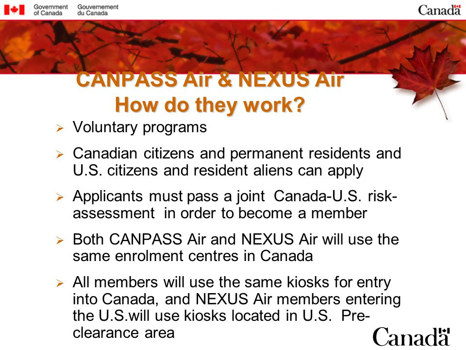 CANPASS Air & NEXUS Air How do they work.