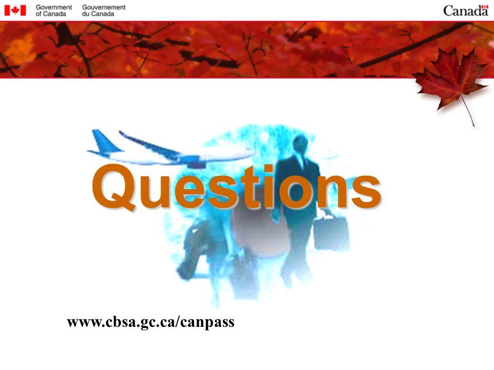 Questions www.cbsa.gc.ca/canpass