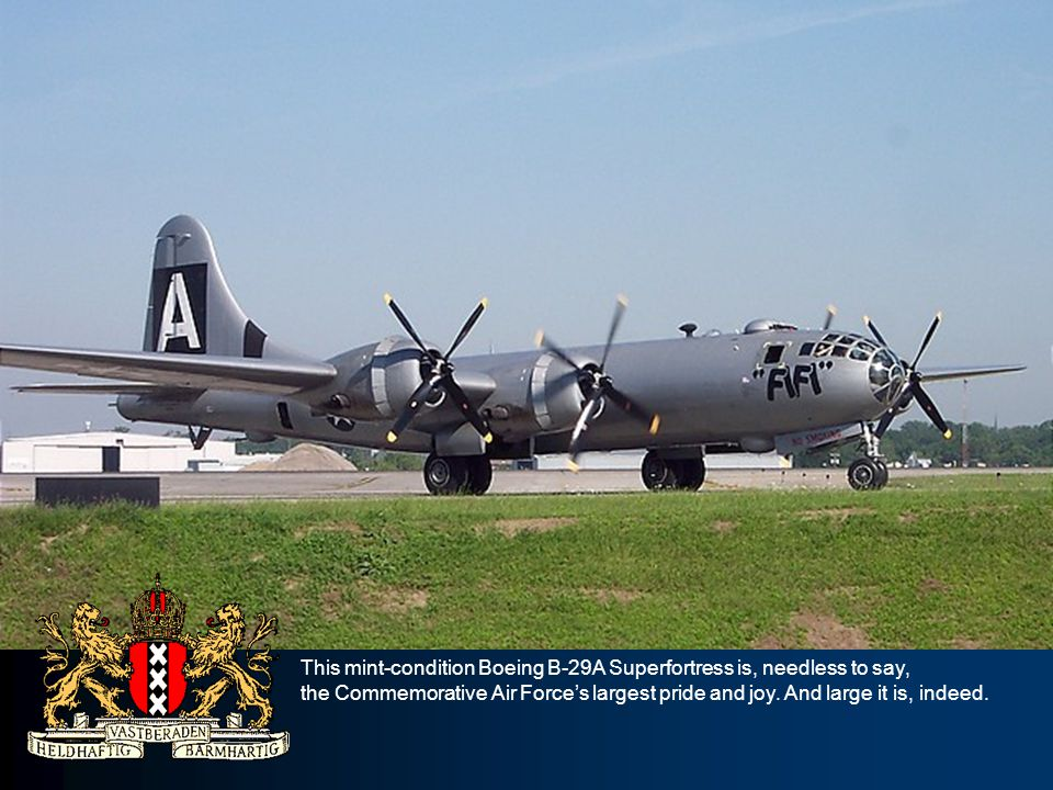 This mint-condition Boeing B-29A Superfortress is, needless to say, the Commemorative Air Forces largest pride and joy.