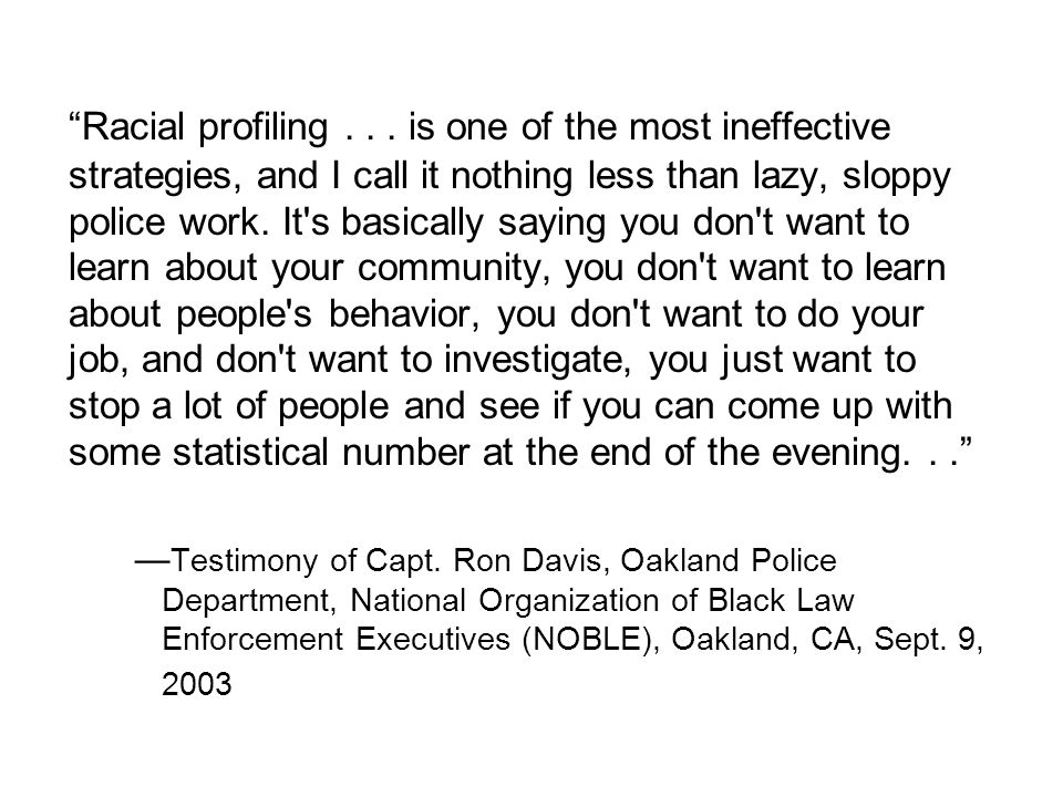 Racial profiling...