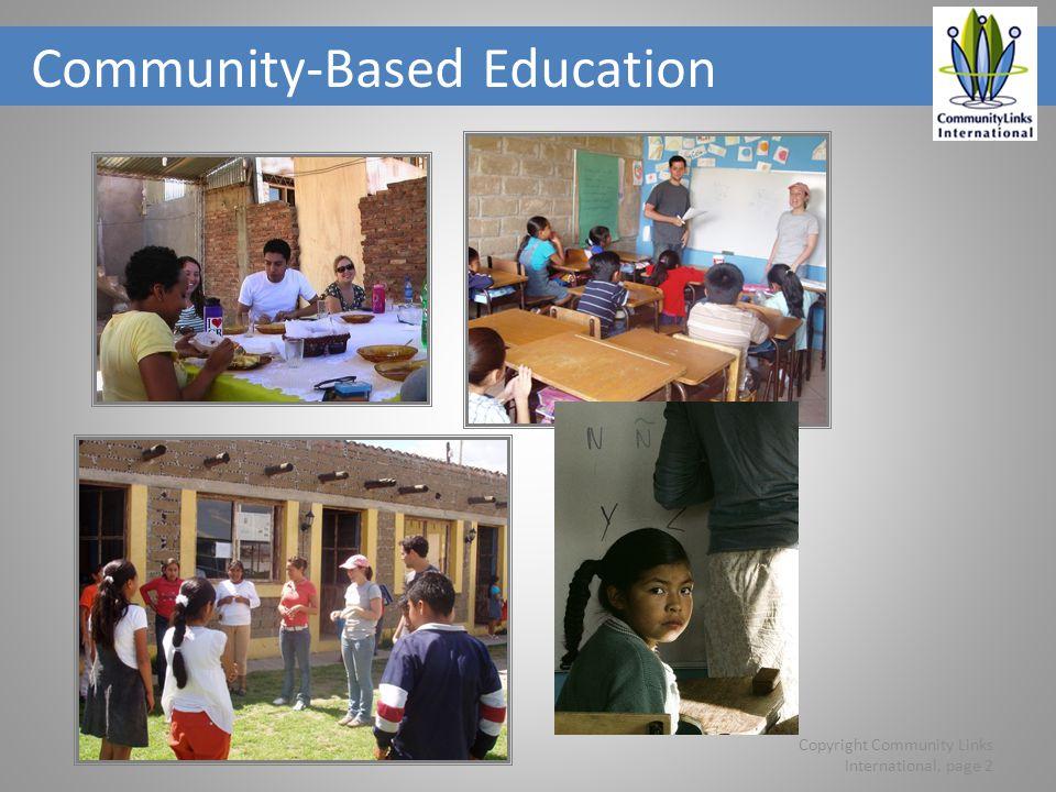 Copyright Community Links International, page 2 Community-Based Education