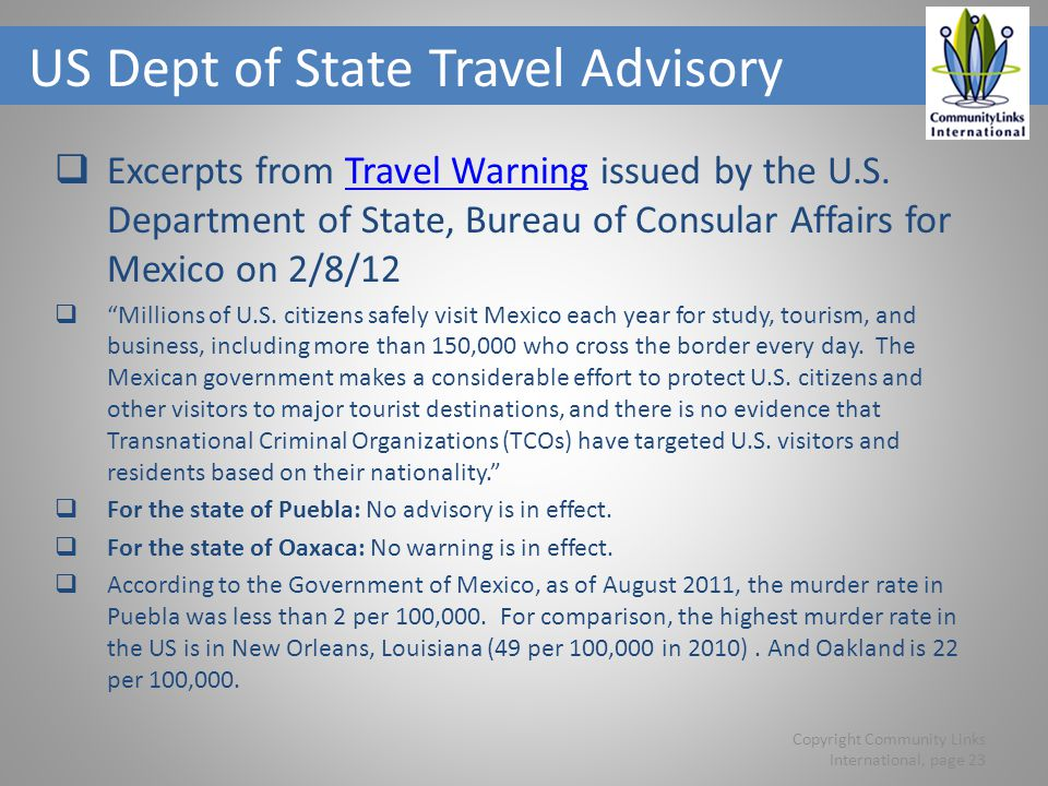 US Dept of State Travel Advisory Excerpts from Travel Warning issued by the U.S.
