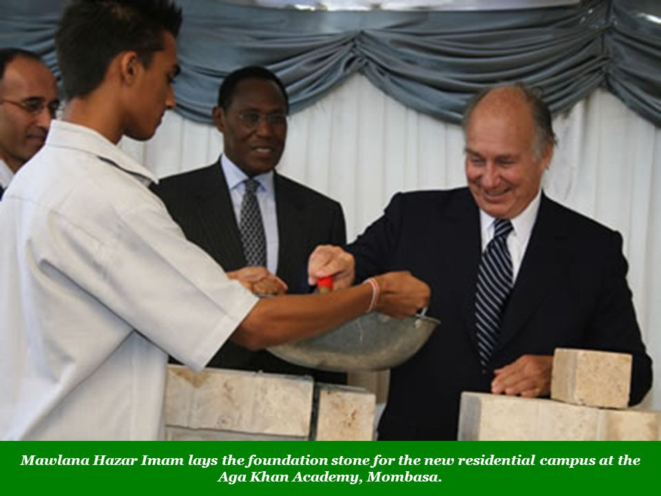 Mawlana Hazar Imam lays the foundation stone for the new residential campus at the Aga Khan Academy, Mombasa.