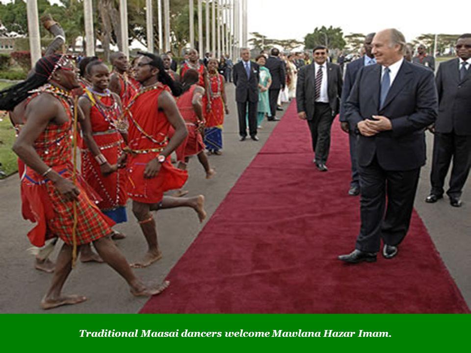 Traditional Maasai dancers welcome Mawlana Hazar Imam.