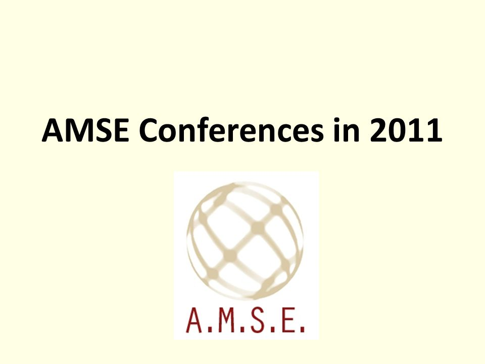 AMSE Conferences in 2011