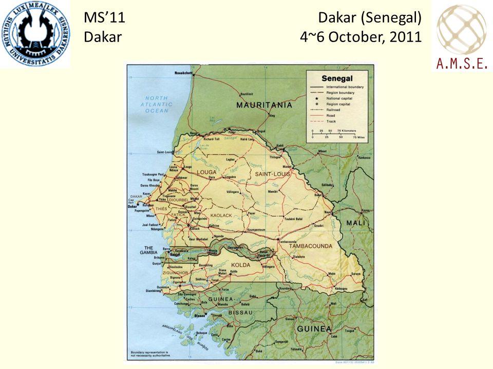 Dakar (Senegal) 4~6 October, 2011 MS11 Dakar