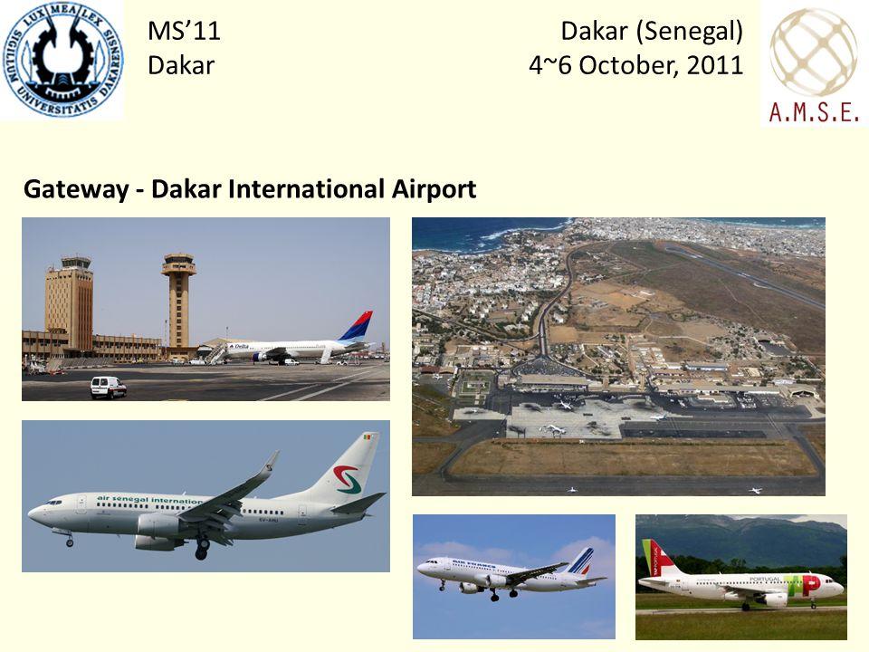 Dakar (Senegal) 4~6 October, 2011 MS11 Dakar Gateway - Dakar International Airport