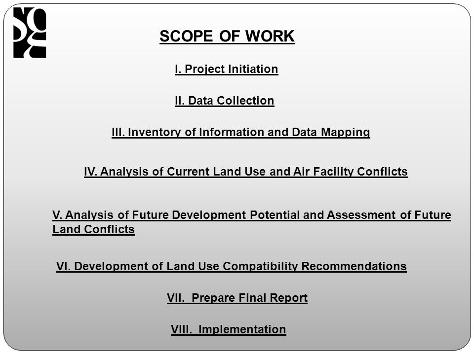 SCOPE OF WORK I. Project Initiation II. Data Collection III.