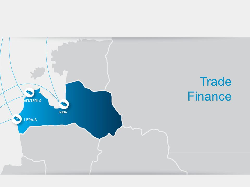 Trade Finance LIEPAJA RIGA VENTSPILS