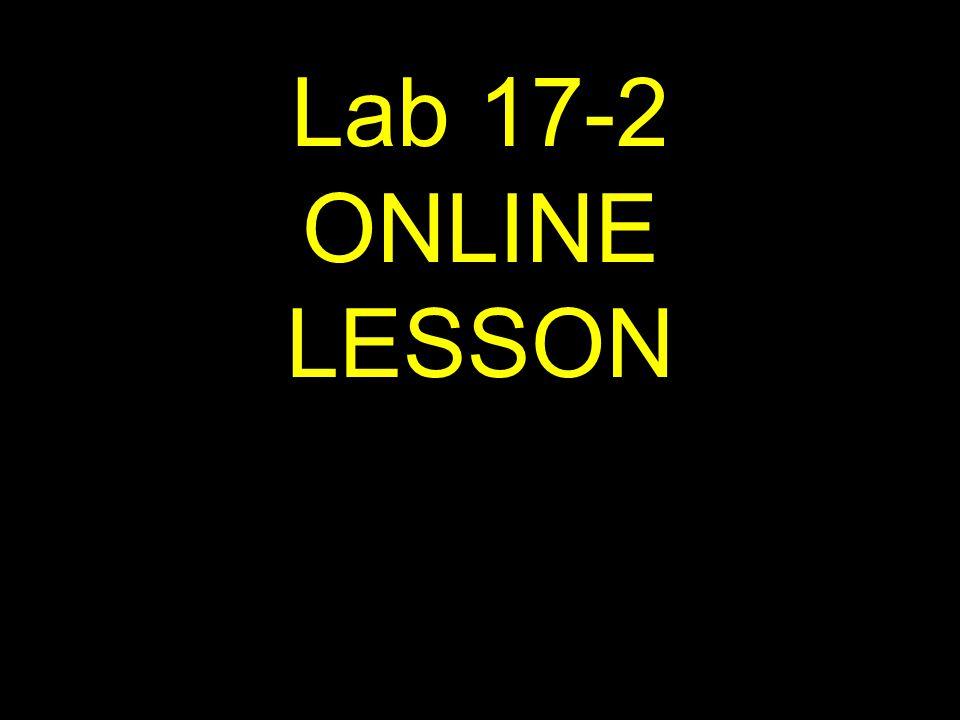 Lab 17-2 ONLINE LESSON