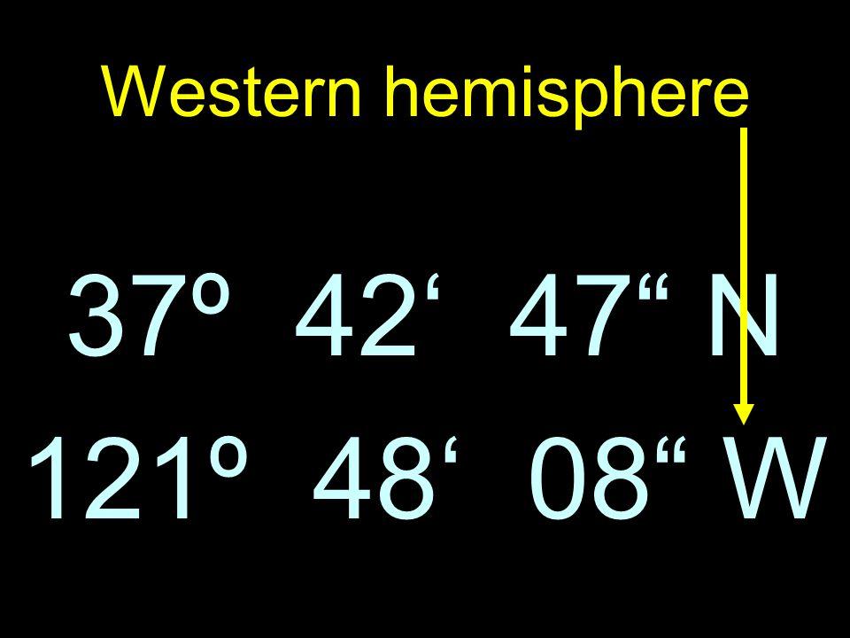 121º 48 08 W 37º 42 47 N Western hemisphere