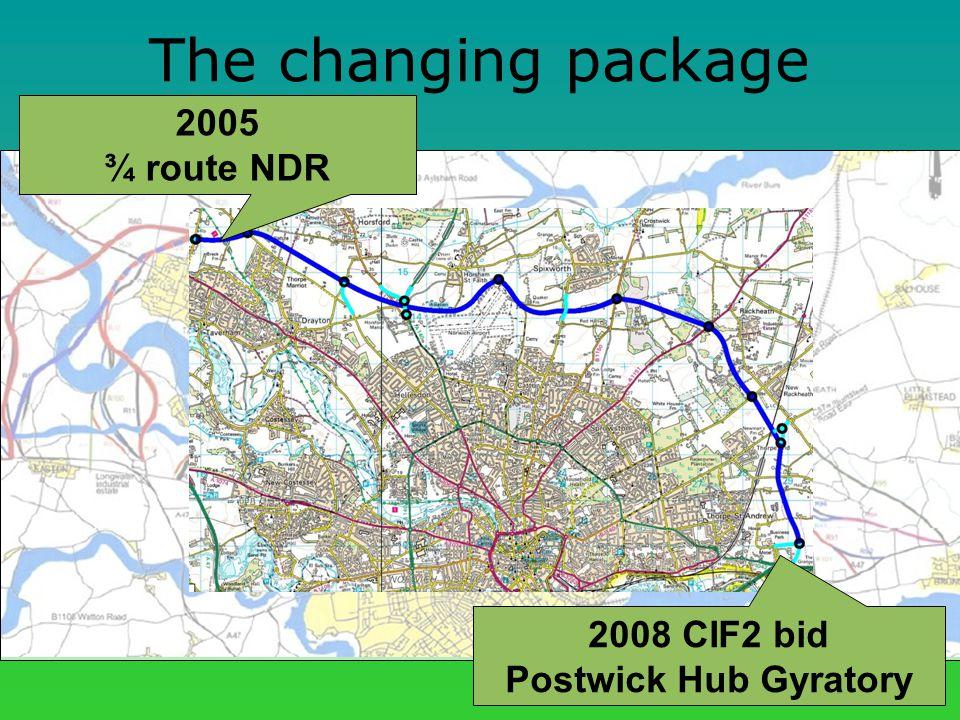 The changing package 2005 ¾ route NDR 2008 CIF2 bid Postwick Hub Gyratory