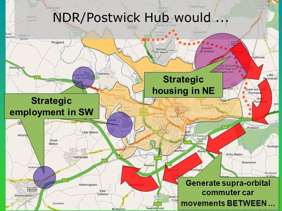 NDR/Postwick Hub would...