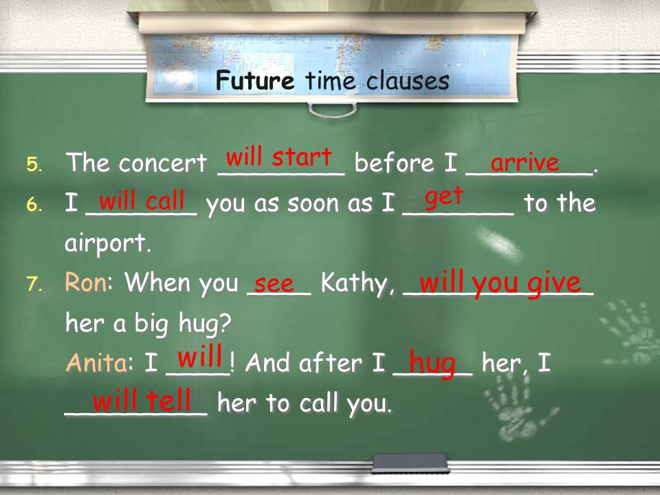 Draw timelines for these future sentences. Future time clauses in the present The simple present is used in these future time clauses. 1. Im going to