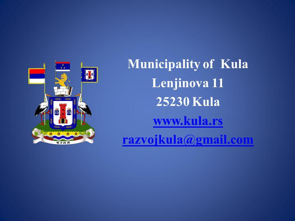 Municipality of Kula Lenjinova 11 25230 Kula www.kula.rs razvojkula@gmail.com