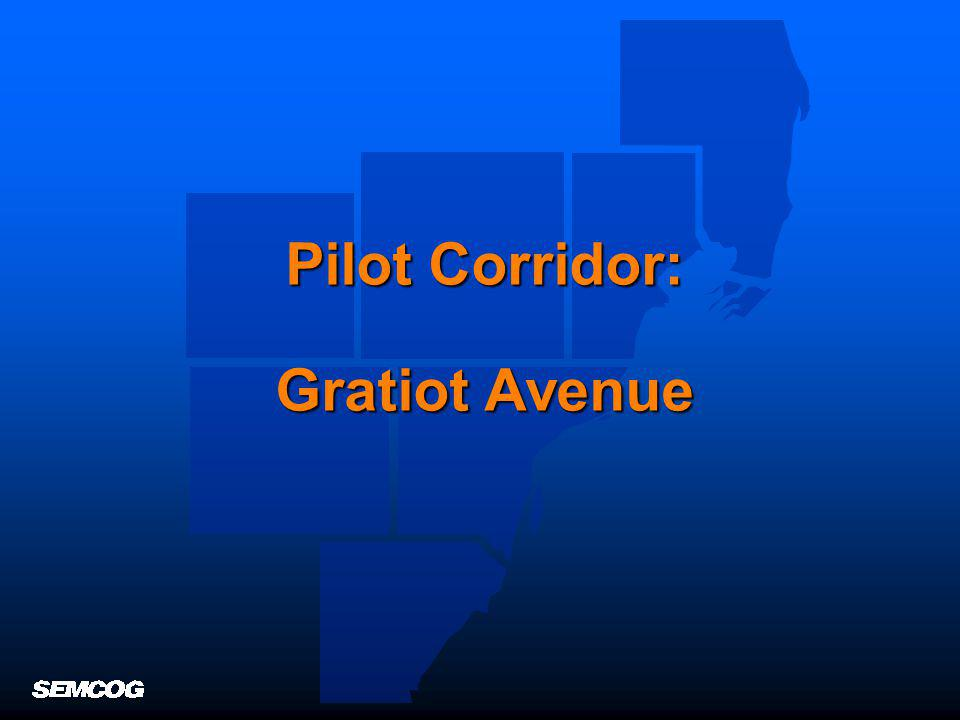 Pilot Corridor: Gratiot Avenue