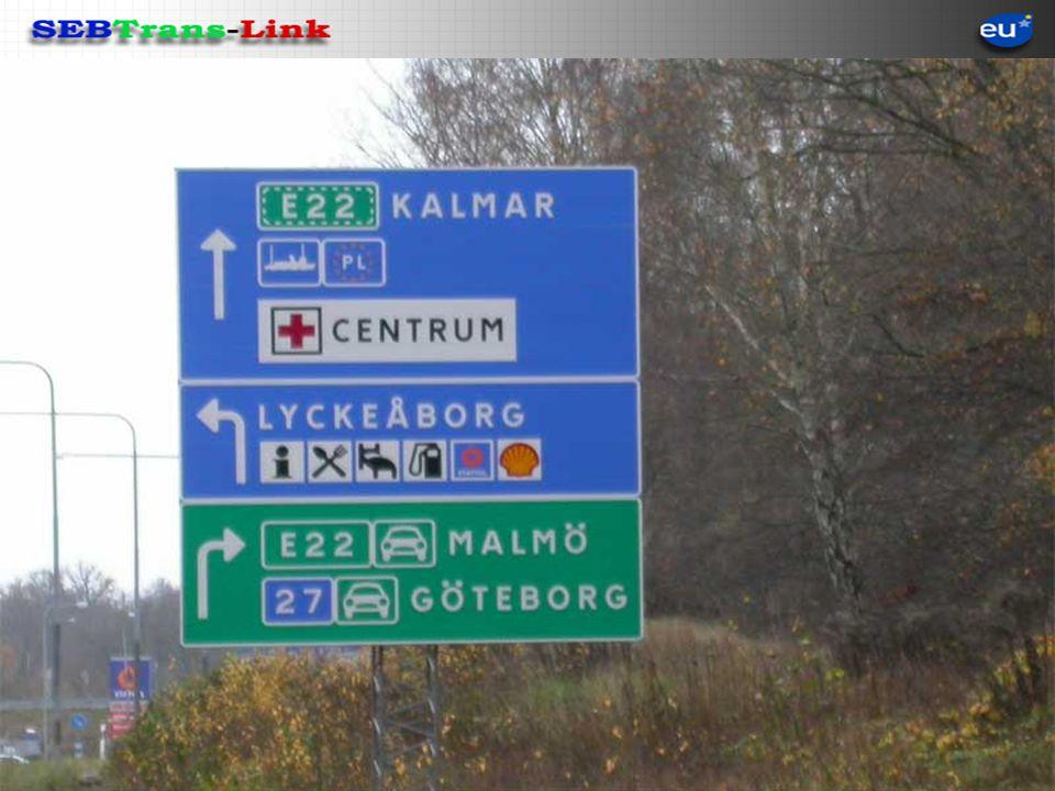 Roads Roads 27 Västra Götaland 27 Förbifart Bor 27 Kärda-Bredaryd 25 Forsa-Kvälleberg 25 Alvesta Västra 30 Södra Länken 30 Möllenäs-Djuramåla 30 Ronneby-Möllenäs Verkö vägen Baltic-Link Road 27 from Gothenburg to Karlskrona.